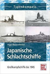 Japanische Schlachtschiffe: Großkampfschiffe 1905 - 1945