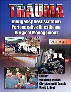 Trauma: Resuscitation, Perioperative Management, and Critical Care