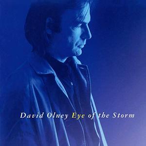 David Olney - Eye Of The Storm (1986/2019)