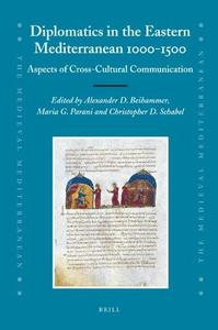 Diplomatics in the eastern Mediterranean 1000–1500: Aspects of cross-cultural communication