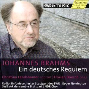 Roger Norrington, SWR, NDR, Soloists - Johannes Brahms: Ein deutsches Requiem (2015)