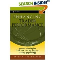 Enhancing Trader Performance Proven Strategies From the Cutting Edge of Trading Psychology