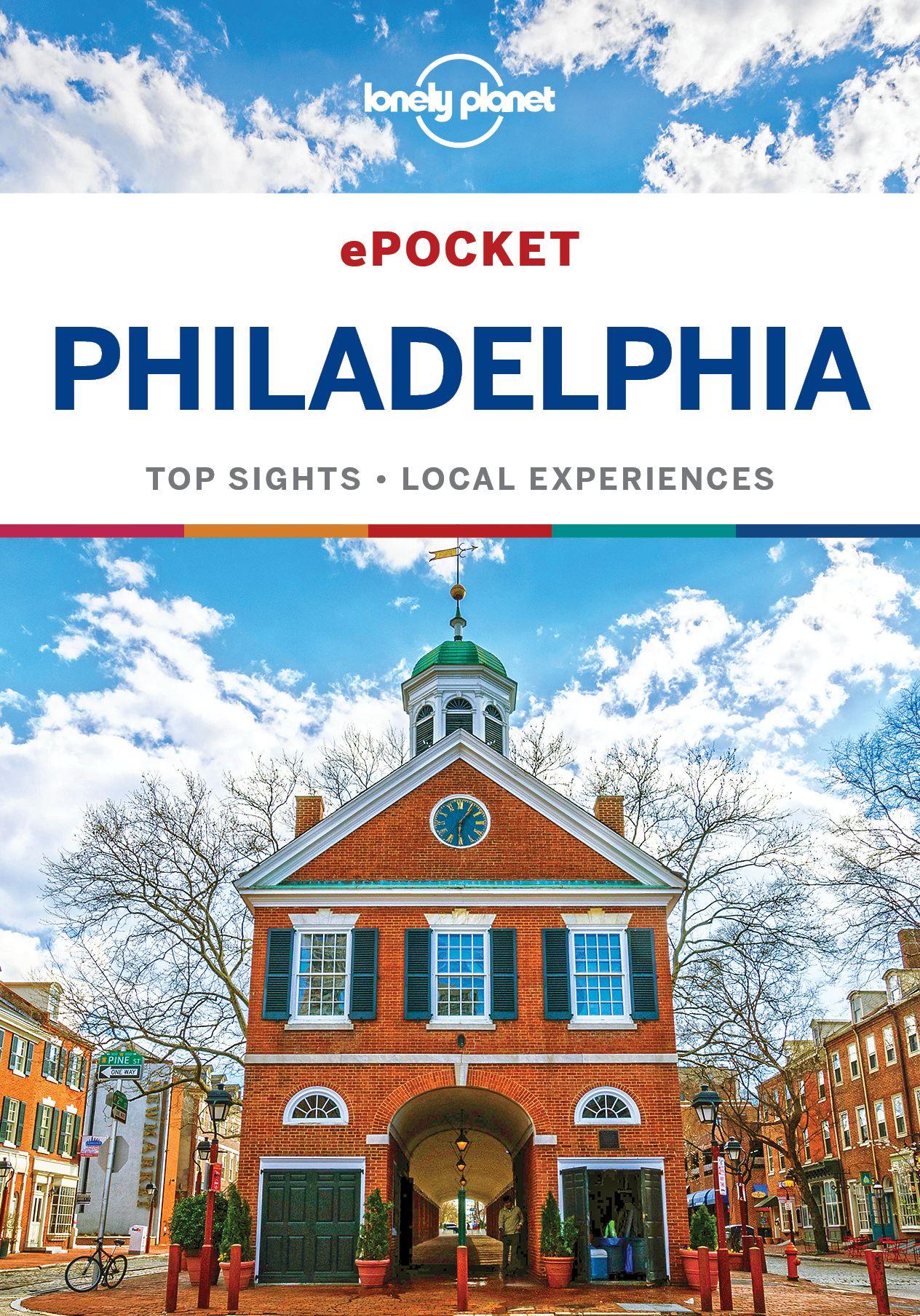 Lonely Planet Pocket Philadelphia (Travel Guide) / AvaxHome
