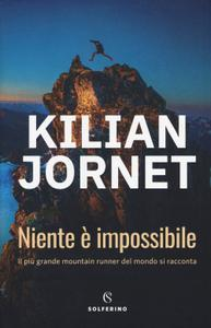 Kilian Jornet - Niente è impossibile