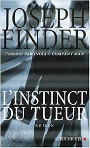 L'instinct du tueur - Joseph Finder