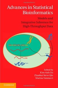 Advances in Statistical Bioinformatics: Models and Integrative Inference for High-Throughput Data (repost)