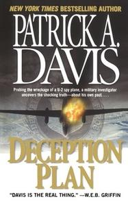 «Deception Plan» by Patrick A. Davis
