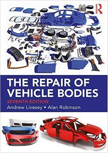 The Repair of Vehicle Bodies, 7th Edition