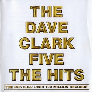 The Dave Clark Five - The Hits (2008) Re-Up