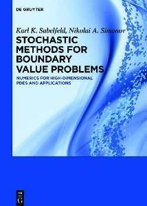 Stochastic Methods for Boundary Value Problems : Numerics for High-dimensional PDEs and Applications