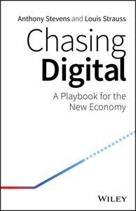 Chasing Digital: A Playbook for the New Economy