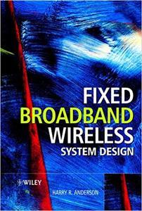 Fixed Broadband Wireless System Design (Repost)