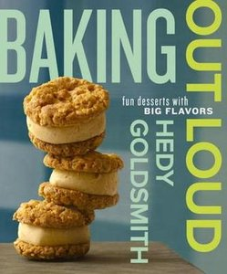 Baking Out Loud: Fun Desserts with Big Flavors