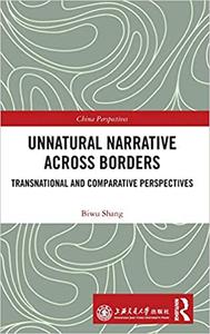 Unnatural Narrative across Borders: Transnational and Comparative Perspectives