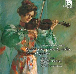 Isabelle Faust, Alexander Melnikov - Carl Maria von Weber: Sonatas for violin and piano op.10, Piano Quartet (2013) (Repost)