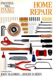 Prentice-Hall Pocket Encyclopedia Home Repair