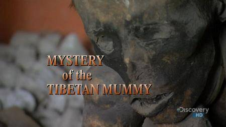 Discovery Channel - The Mystery of the Tibetan Mummy (2003)