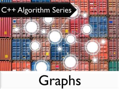 C++ Algorithm Series: Graphs