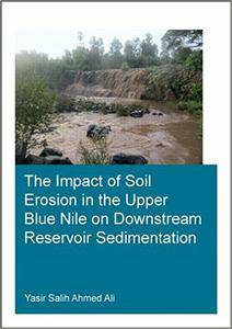 The Impact of Soil Erosion in the Upper Blue Nile on Downstream Reservoir Sedimentation