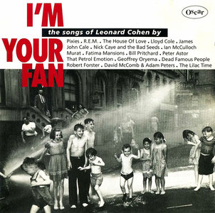 VA - I'm Your Fan: The Songs of Leonard Cohen By... (1991) [Re-Up]