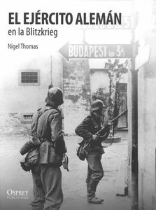 El Ejercito Aleman en la Blitzkrieg