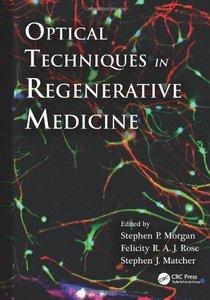 Optical Techniques in Regenerative Medicine (repost)