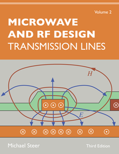 Microwave and RF Design, Volume 2 : Transmission Lines, Third Edition