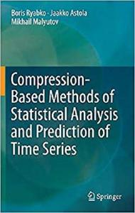 Compression-Based Methods of Statistical Analysis and Prediction of Time Series [Repost]