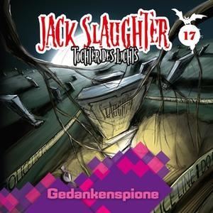 «Jack Slaughter, Tochter des Lichts - Band 17: Gedankenspione» by Devon Richter,Nikola Frey