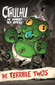 Wannabe Press-Cthulhu Is Hard To Spell Vol 02 The Terrible Twos 2021 Hybrid Comic eBook