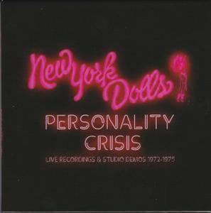 New York Dolls – Personality Crisis: Live Recordings & Studio Demos 1972-1975 (2018)
