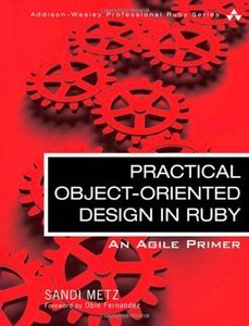 Practical Object-Oriented Design in Ruby: An Agile Primer (Repost)