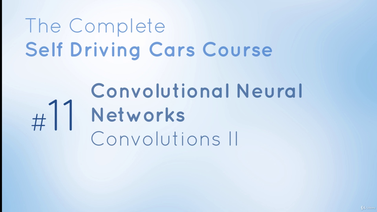 The Complete Self-Driving Car Course - Applied Deep Learning