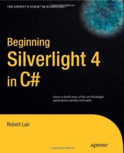 Beginning Silverlight 4 in C# (Repost)