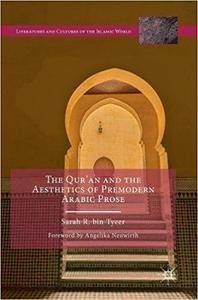 The Qur'an and the Aesthetics of Premodern Arabic Prose
