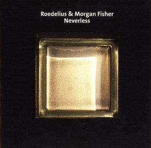 Roedelius & Morgan Fisher - Neverless