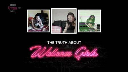 BBC - The Truth about Webcam Girls (2014)