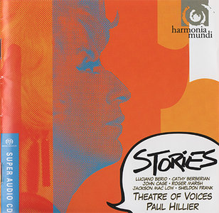 Theatre of Voices - Paul Hillier - Stories: Berio And Friends (2011) {Hybrid-SACD // EAC Rip} [RE-UP]