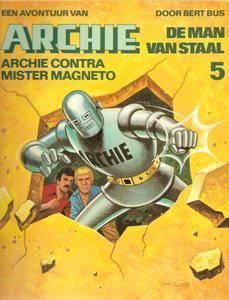 Archie De Man Van Staal - N05 - Contra Mr Magneto