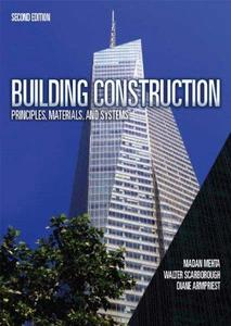 Building Construction: Principles, Materials, & Systems (2nd Edition) (Repost)