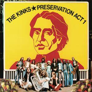 The Kinks - Preservation Act 1 (1973/2014) [TR24][OF]
