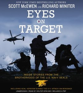 Eyes on Target: Inside Stories from the Brotherhood of the U.S. Navy SEALs [Audiobook] (Repost)