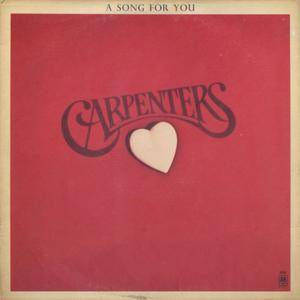 Carpenters - A Song For You (1972) Original US Pressing - LP/FLAC In 24bit/96kHz