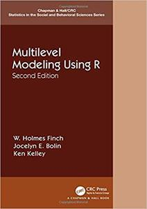 Multilevel Modeling Using R, 2nd Edition