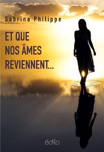 """Sabrina Philippe, """"Et que nos âmes reviennent... (Psychologie et développement personnel)"""""""