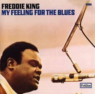 Freddie King - My Feeling For The Blues (1970) Reissue 1992