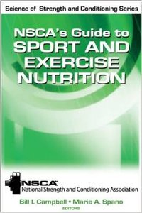 NSCA's Guide to Sport and Exercise Nutrition (repost)