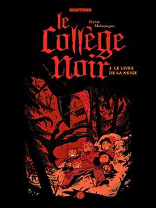 Le collège noir - Tome 3 - Le livre de la neige (2019)