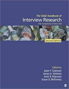The SAGE Handbook of Interview Research: The Complexity of the Craft, 2nd edition