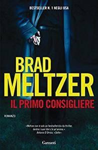 Brad Meltzer - Il primo consigliere (Repost)